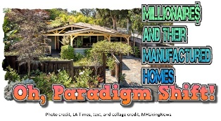 Million-Dollar Manufactured Homes for Rich and Frugal